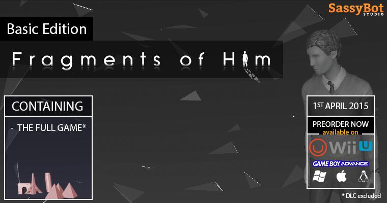 Fragments of Him: Basic Edition