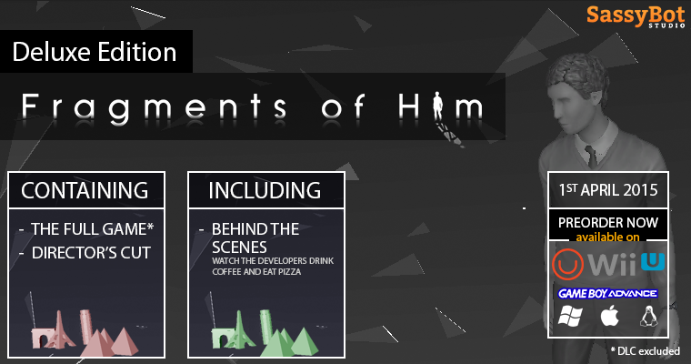 Fragments of Him: Deluxe Edition