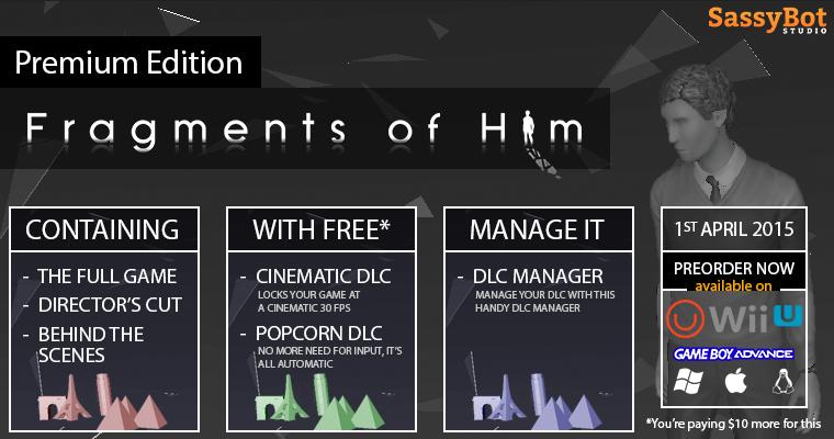 Fragments of Him: Premium Edition
